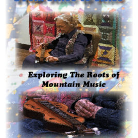 A GREAT AMERICAN TAPESTRY: The Many Strands of Mountain Music