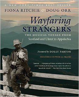 Wayfaring Strangers: A Musical Voyage from Scotland/Ulster to Appalachia