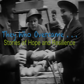 WORLD PREMIERE: They Who Overcame