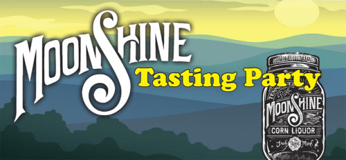 Moonshine Tasting Party- Music, Film and Moonshine!